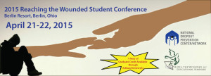 2015ReachingtheWoundedStudentConference
