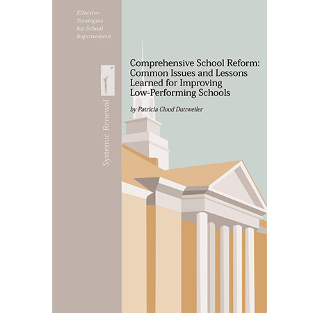 Comprehensive School Reform: Common Issues and Lessons Learned from Improving Low-Performing Schools
