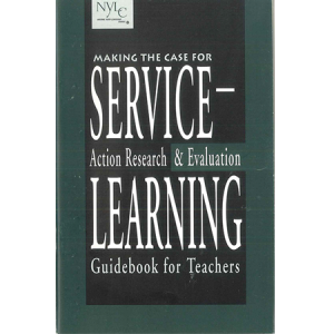 Action Research & Evaluation: Making the Case for Service Learning