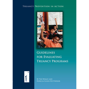 Guidelines for Evaluating Truancy Programs