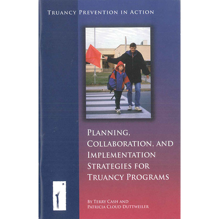 Planning, Collaboration, and Implementation Strategies for Truancy Programs