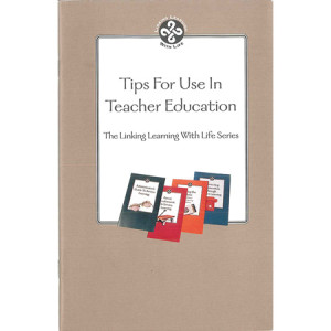 Tips For Use in Teacher Education