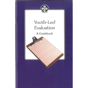 Youth Led Evaluation: A Guidebook