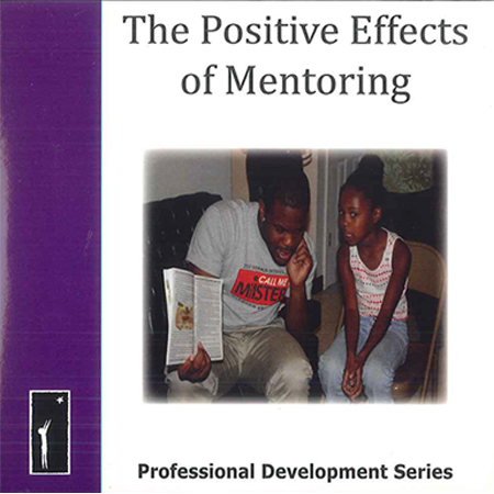 The Positive Effects of Mentoring