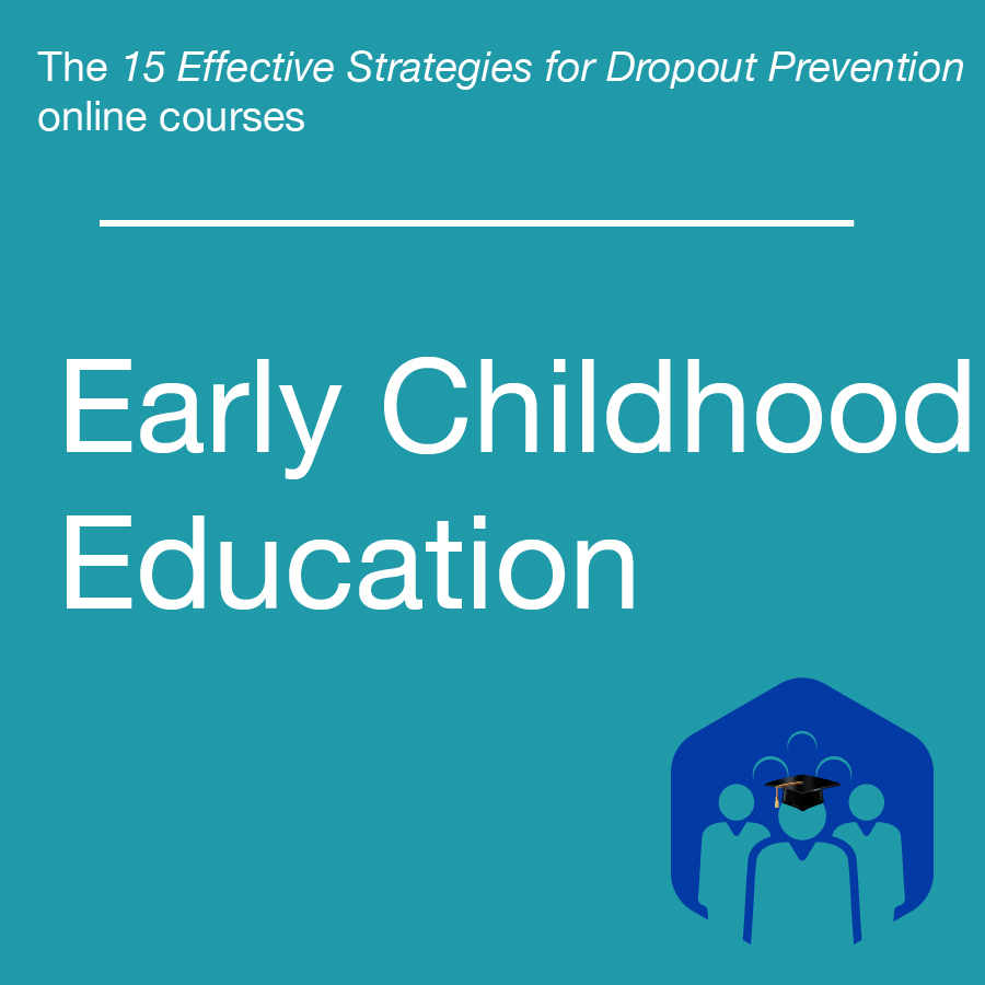 National dropout prevention center the 15 effective strategies for dropout prevention online courses early childhood education 1betcityfo Image collections