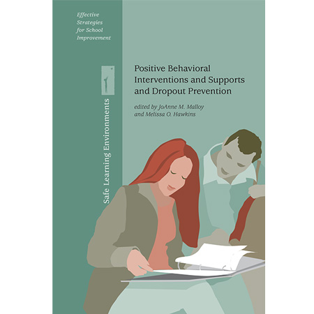 Positive Behavioral Interventions and Supports and Dropout Prevention
