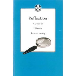 Reflection: A Guide to Effective Service-Learning
