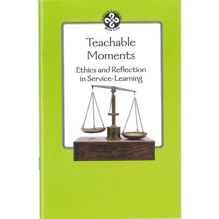 Teachable Moments: Ethics and Reflection in Service-Learning