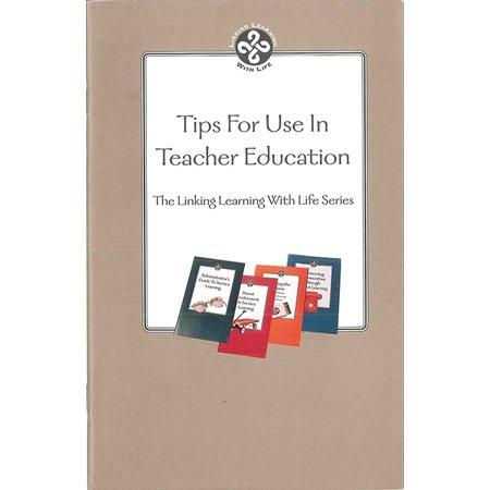 Tips For Use in Teacher Education