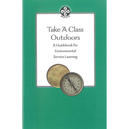 Take A Class Outdoors: A Guidebook for Environmental Service Learning